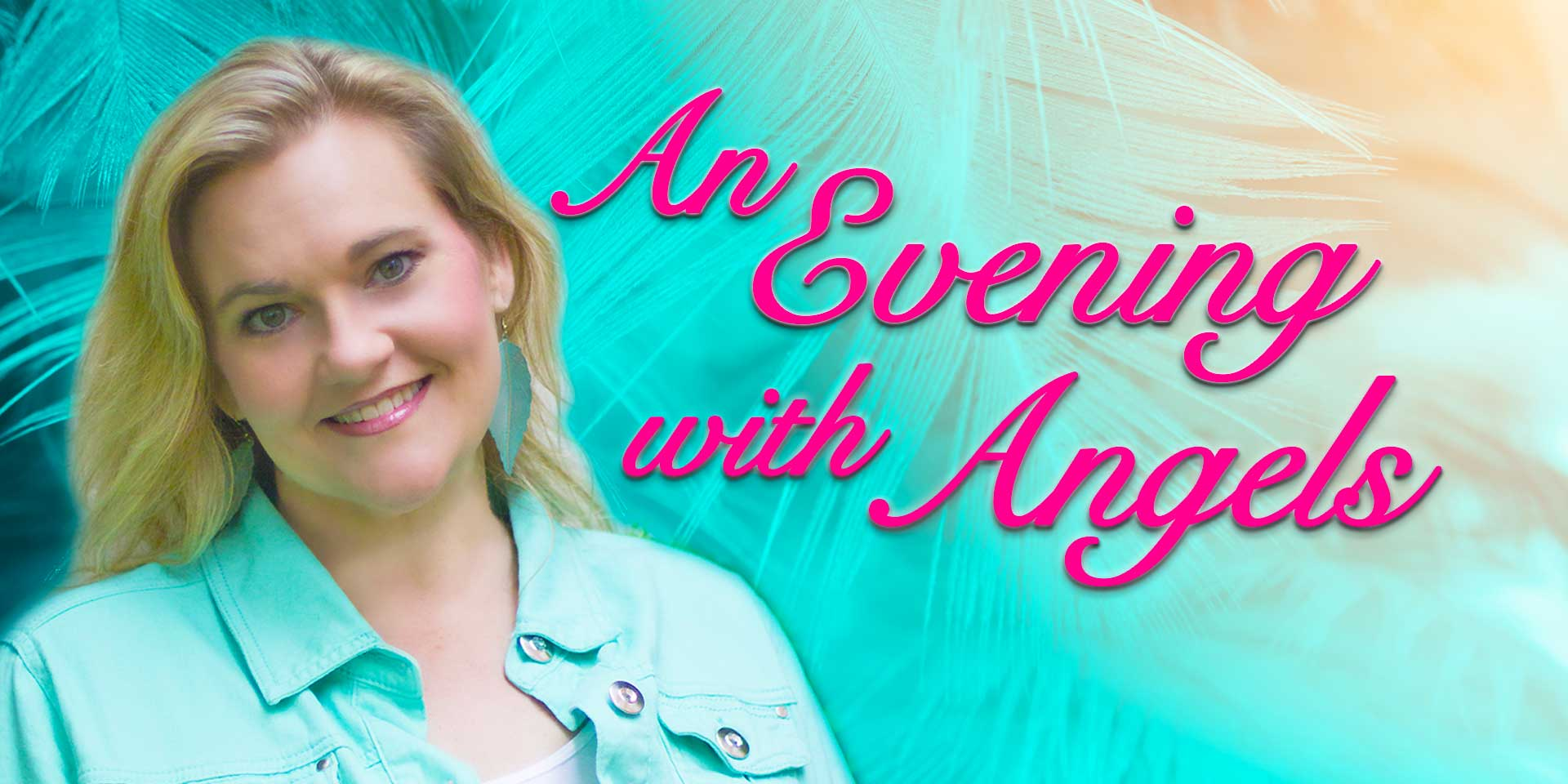 An Evening with Angels with Heather Hildebrand