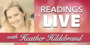 Heather Live Readings