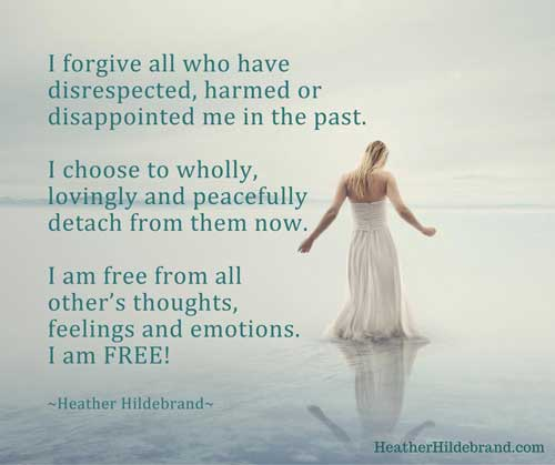 I forgive all quote by Heather Hildebrand